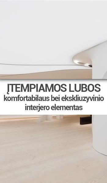 Įtempiamos lubos komfortabilaus bei ekskliuzyvinio interjero elementas